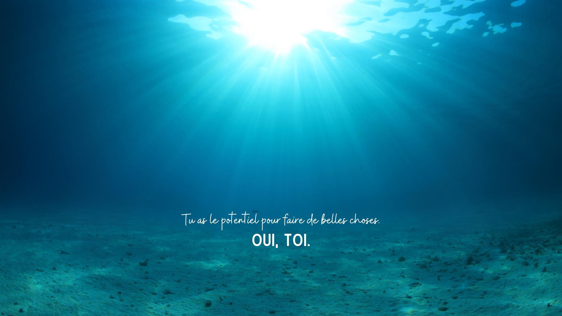 Fond ecran ete sous ocean phrase de motivation