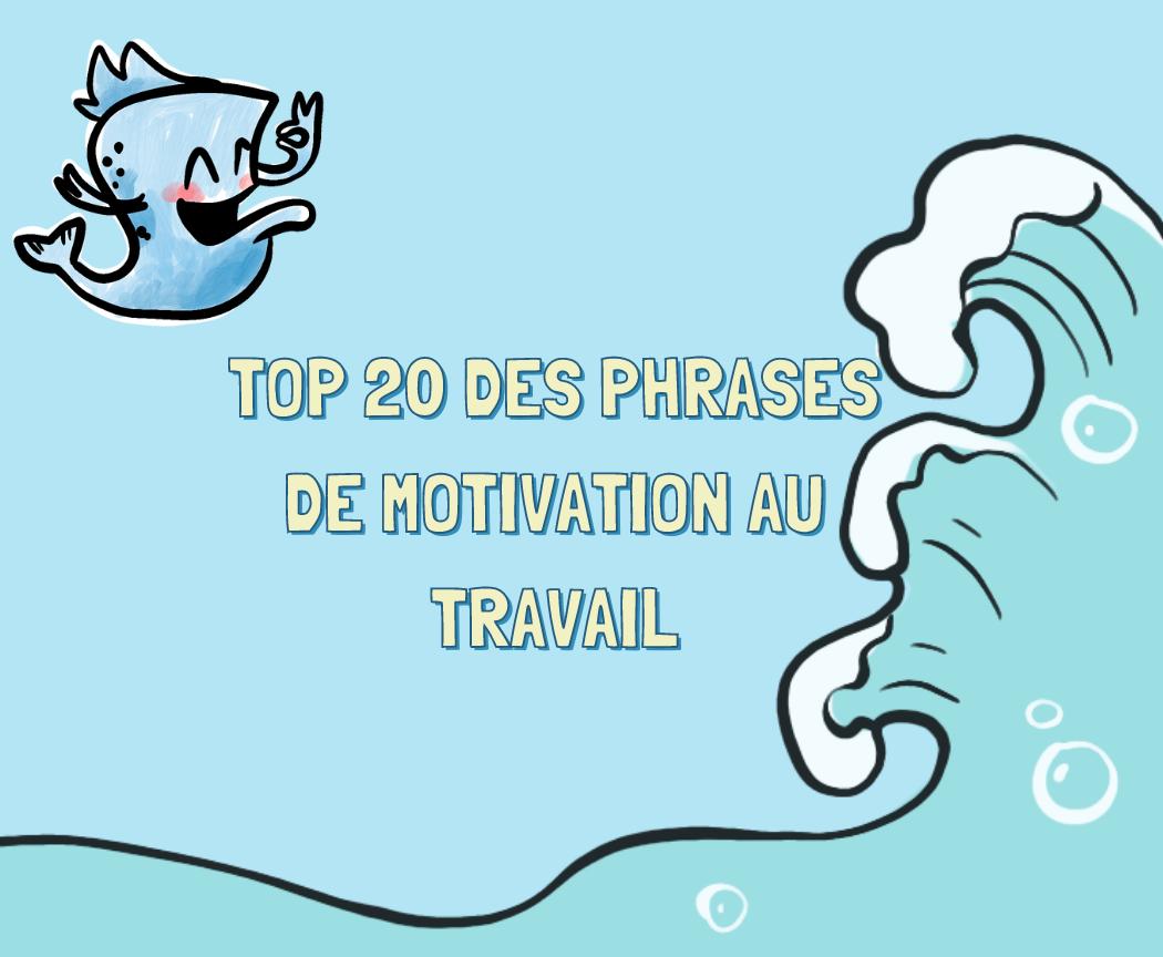 On te livre nos citations de motivation au travail préférées ! Découvre notre top 20 pêché sur LinkedIn !