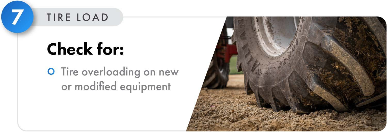Make sure that your tires will not be overloaded when you purchase new equipment or modify existing equipment.