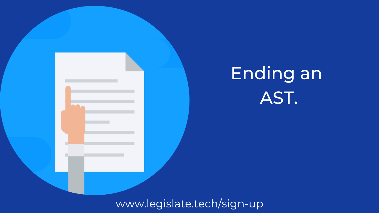 Ways to end an AST that are not an eviction notice