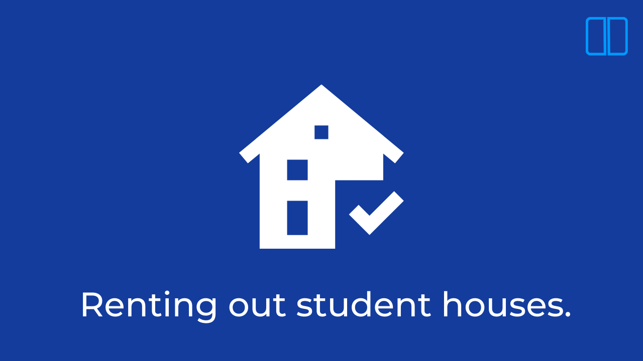 Renting out student houses