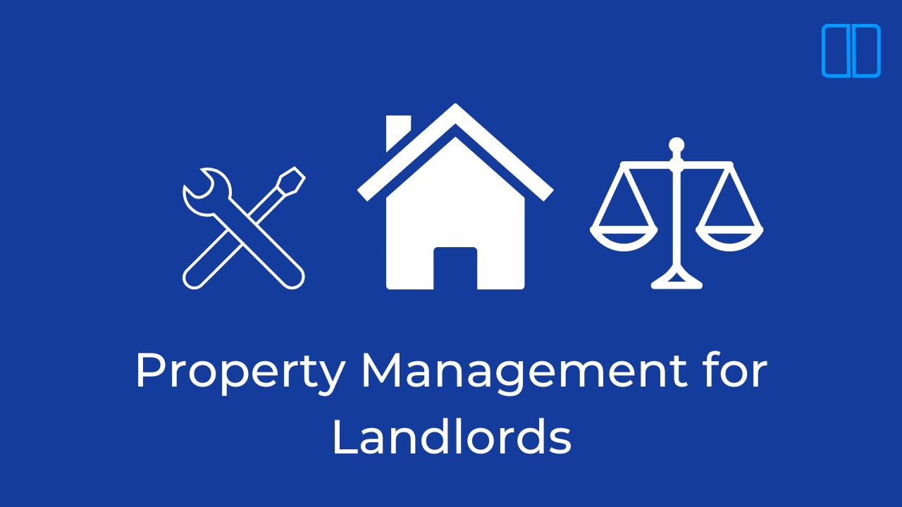 Property Management for Landlords