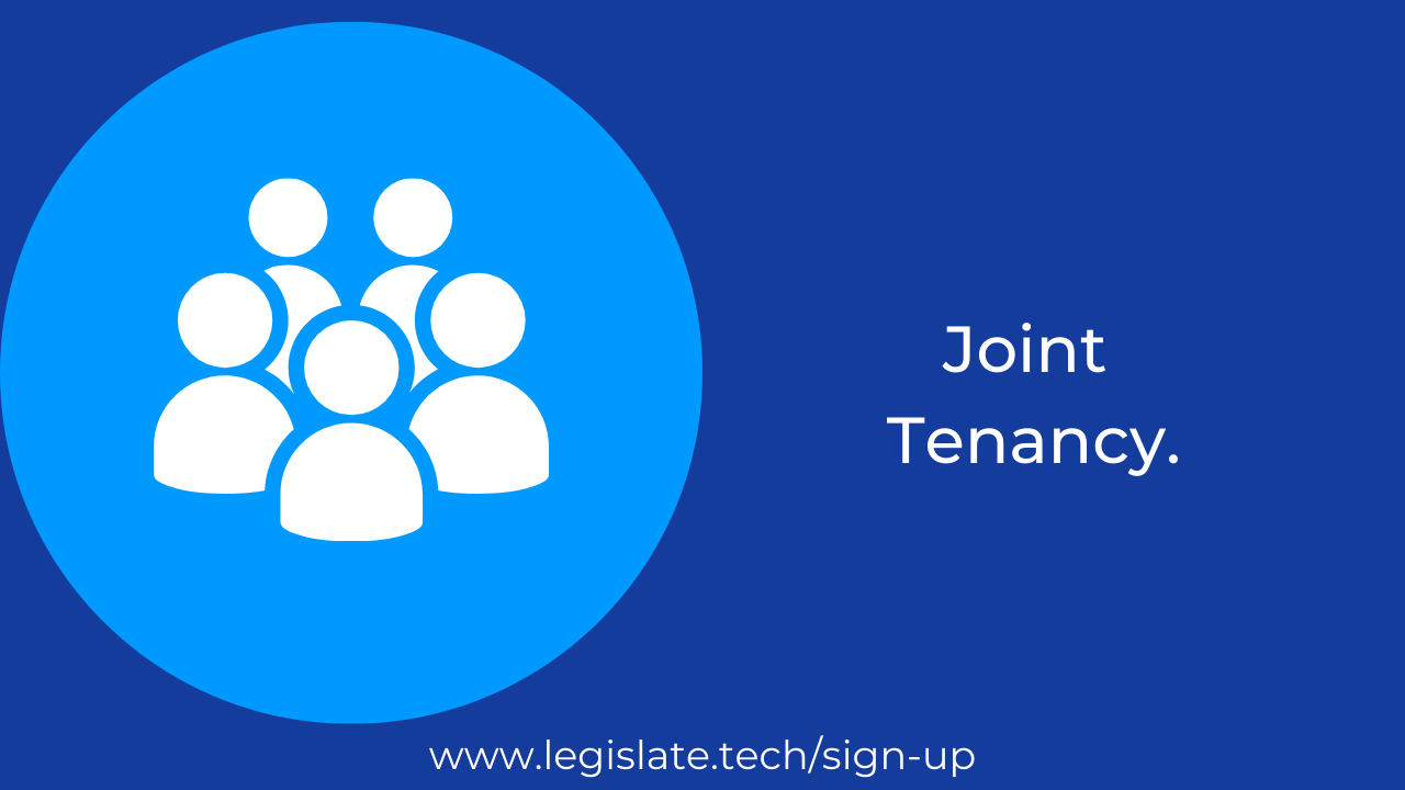 What does it mean to have a joint tenancy?