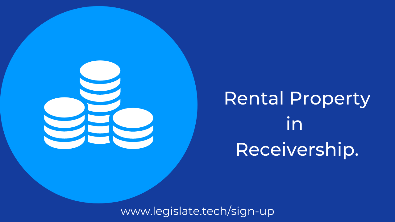 When a rental property is in receivership (Part 1)