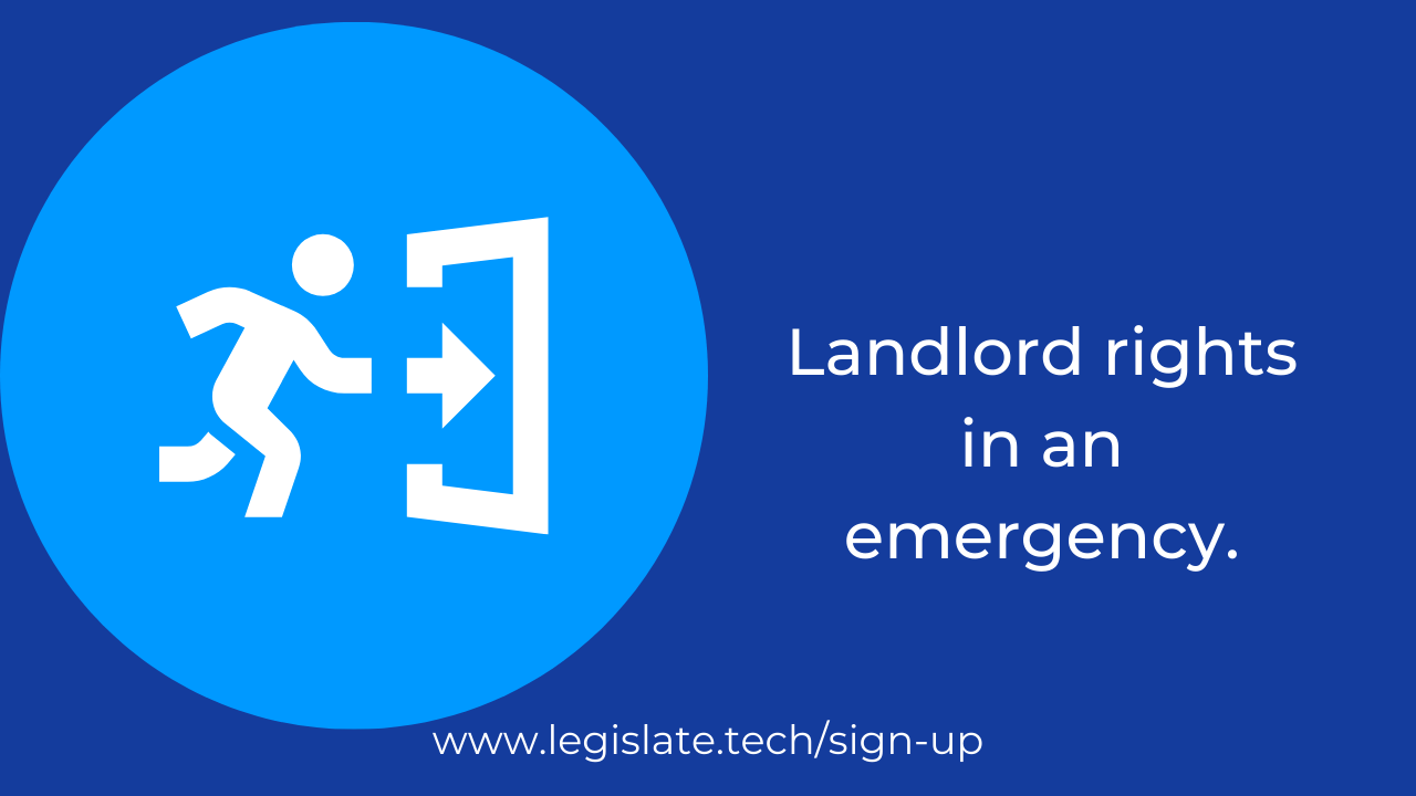 Landlord rights in an emergency