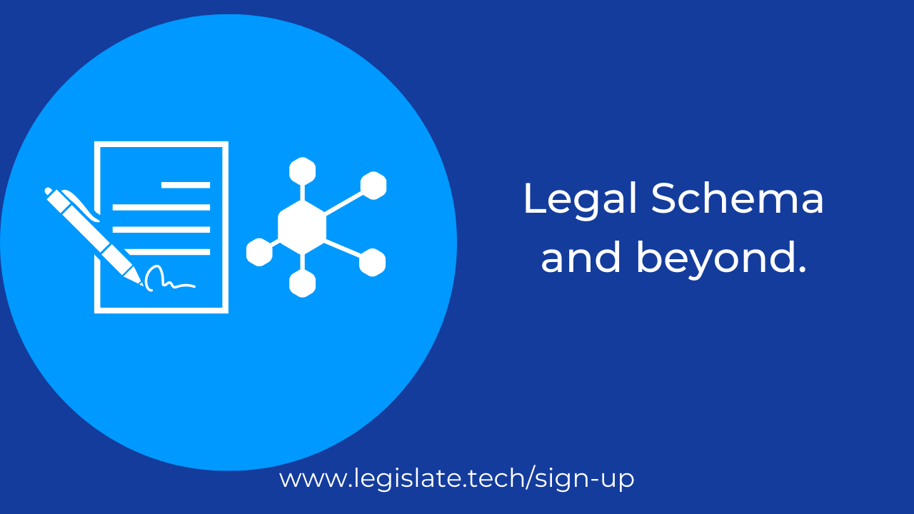 Legal Schema and beyond