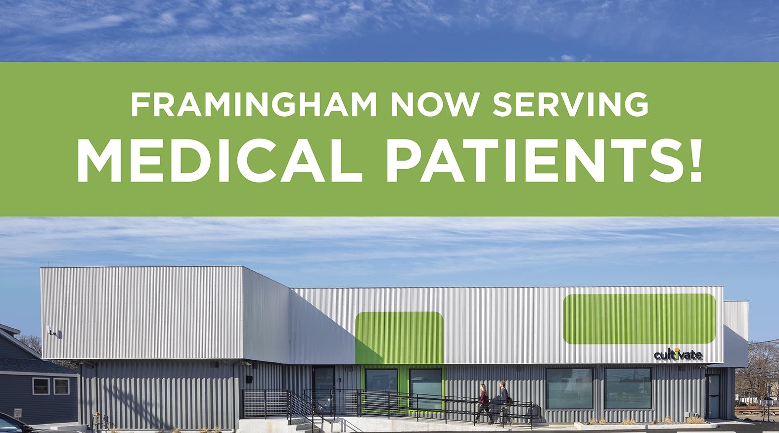 Framingham Now Serving Medical Patients!
