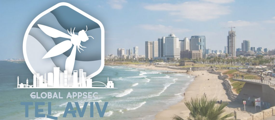 OWASP Global AppSec Tel Aviv Recap