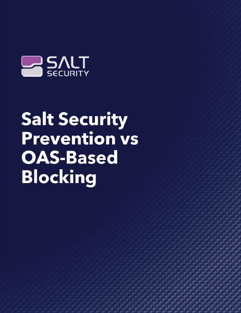 Salt Security Prevention vs OAS-Based Blocking