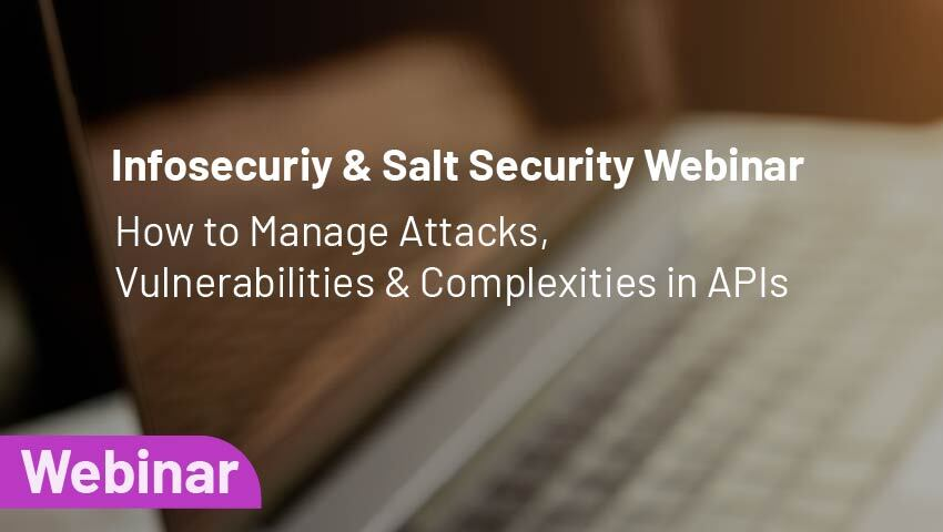 How to Manage Attacks, Vulnerabilities & Complexities in APIs.