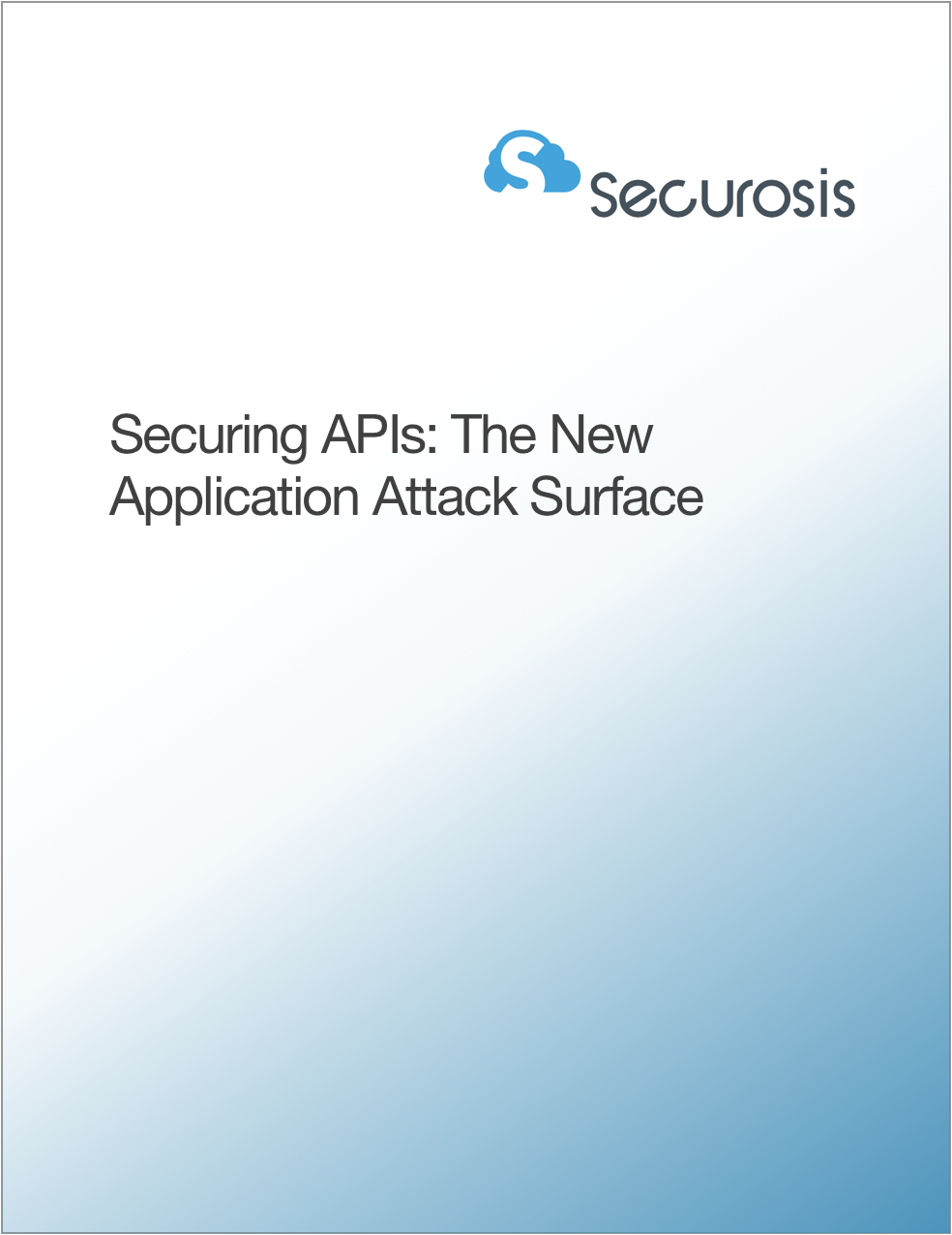 Securing APIs: The New Application Attack Surface