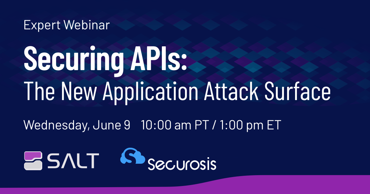 Securing APIs: The New Application Attack Surface with Securosis