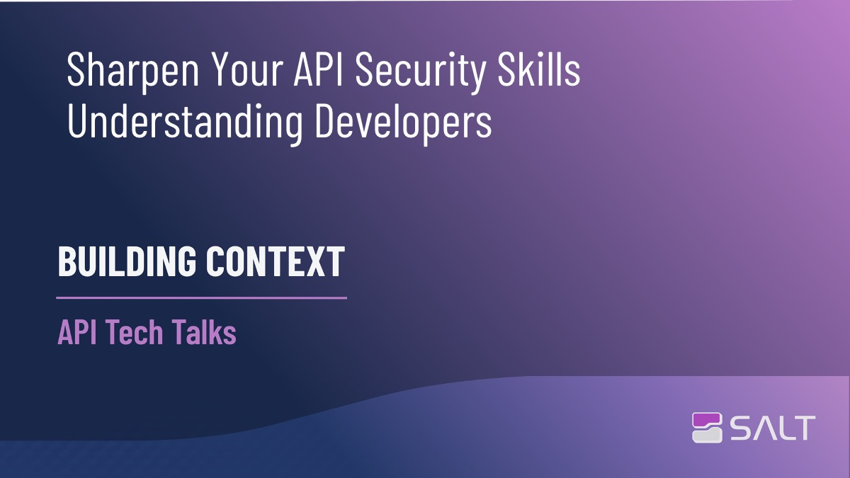Tips To Sharpen Your API Security Skills - Understanding Developers