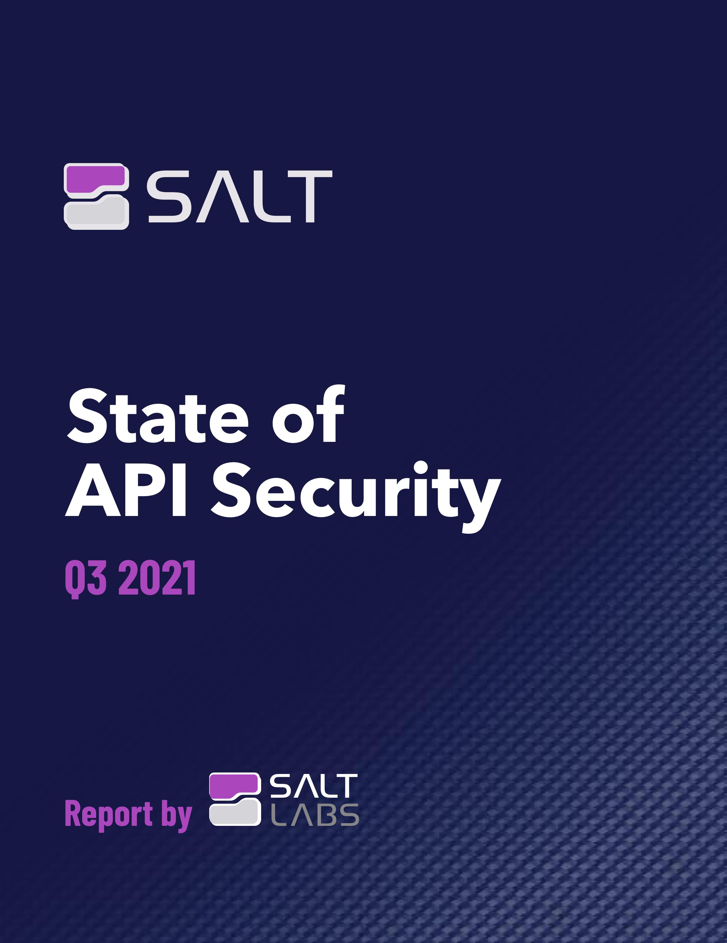 State of API Security - Q3 2021