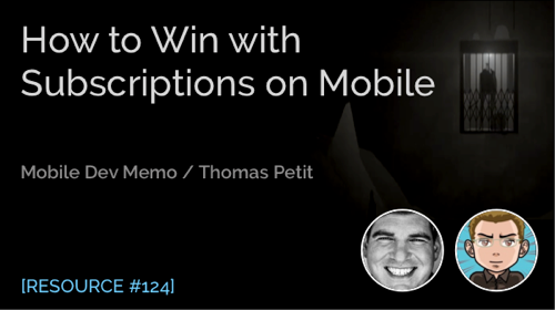 How to Win with Subscriptions on Mobile
