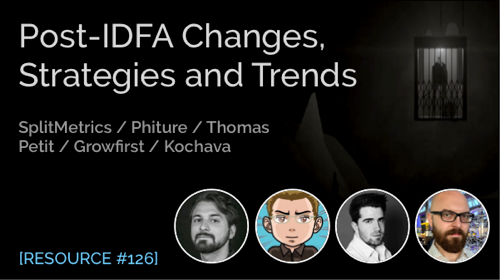 Post-IDFA Changes, Strategies and Trends