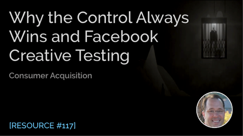 Why the Control Always Wins and Facebook Creative Testing