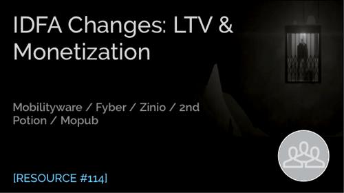 IDFA Changes: LTV & Monetization