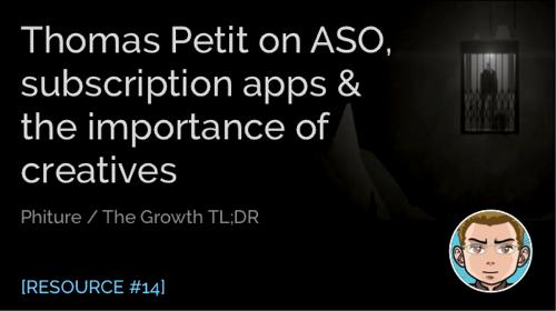 Thomas Petit on ASO, Subscription Apps & Creatives