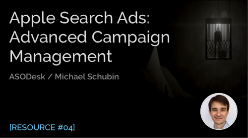 Apple Search Ads: Selected Topics of Advanced Campaign Management