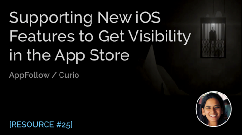 How Supporting New iOS Features Can Help Get More Visibility