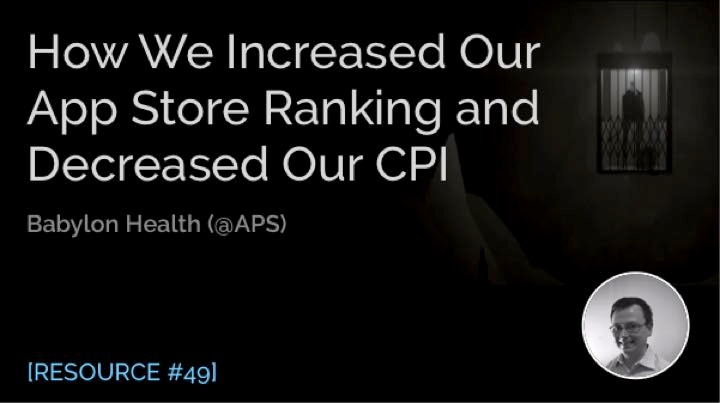 How We Increased Our App Store Ranking and Decreased Our CPI