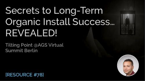 Secrets to Long-Term Organic Install Success…Revealed!