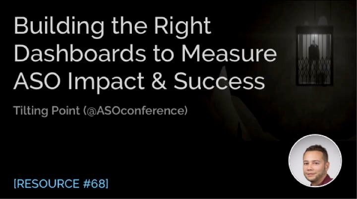 Building the Right Dashboards to Measure ASO