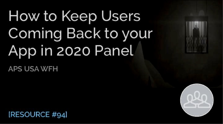 How to Keep Users Coming Back to Your App in 2020