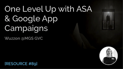 One Level up with ASA & Google App Campaigns