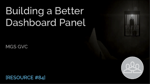 Building a Better Dashboard Panel