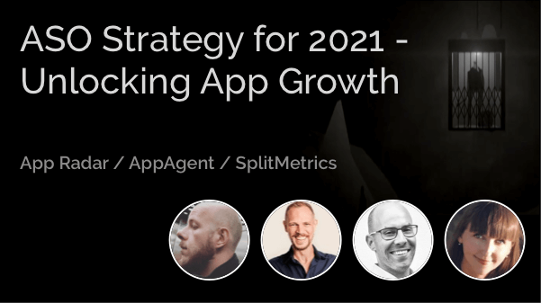 ASO Strategy for 2021 - Unlocking App Growth
