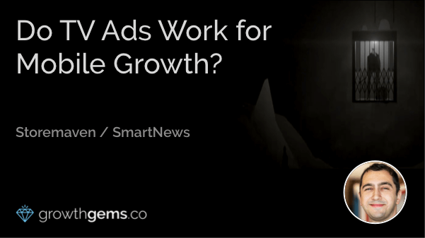 Do TV Ads Work for Mobile Growth?