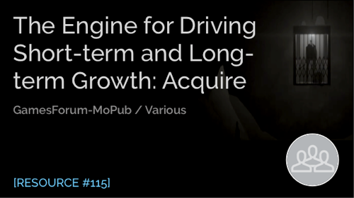 The Engine for Driving Short-term and Long-term Growth: Acquire
