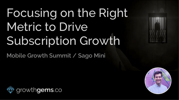 Focusing on the Right Metric to Drive Subscription Growth