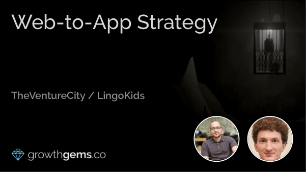 Web-to-App Strategy