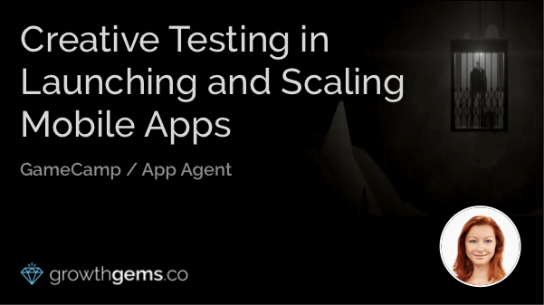 Creative Testing in Launching and Scaling Mobile Apps