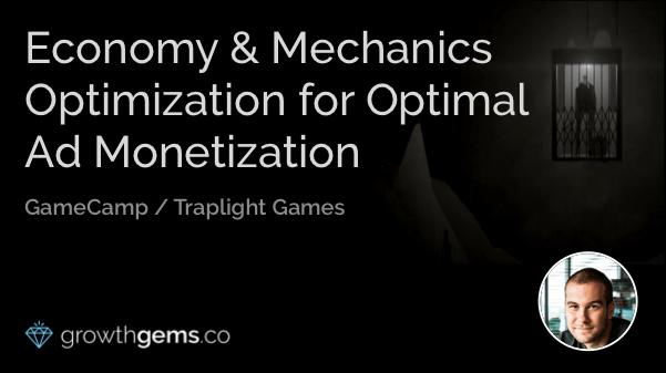 Economy and Mechanics Optimization for Optimal Ad Monetization