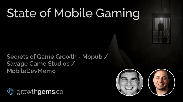 State of Mobile Gaming