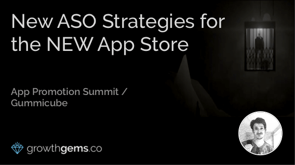 New ASO Strategies for the NEW App Store