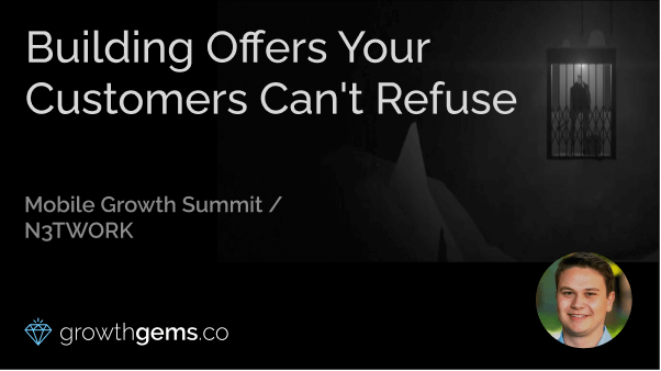 Building Offers Your Customers Can't Refuse