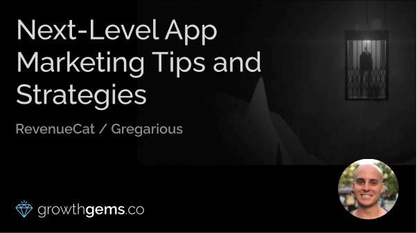 Next-Level App Marketing Tips and Strategies