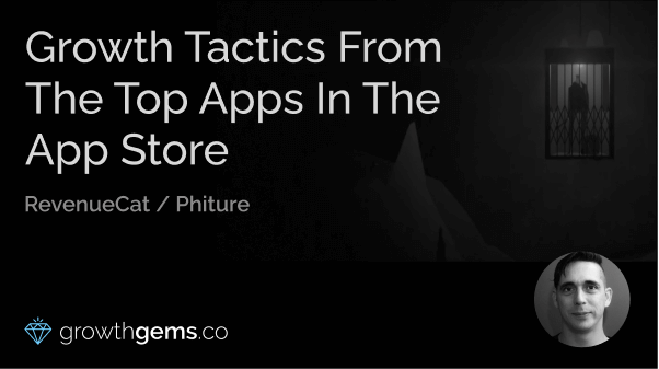 Growth Tactics from the Top Apps in the App Store