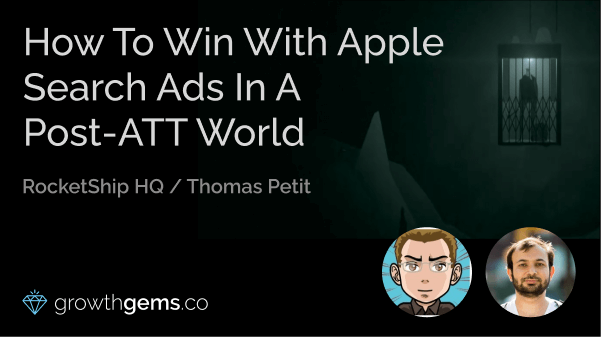 How To Win With Apple Search Ads In A Post-ATT World