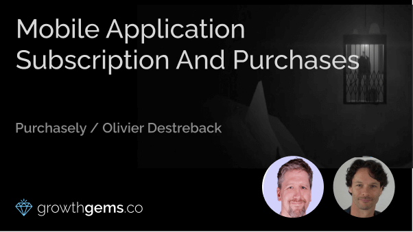 Mobile Application Subscription and Purchases