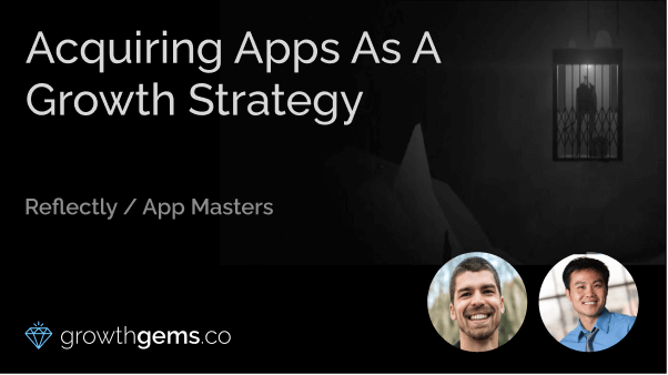 Acquiring Apps as a Growth Strategy