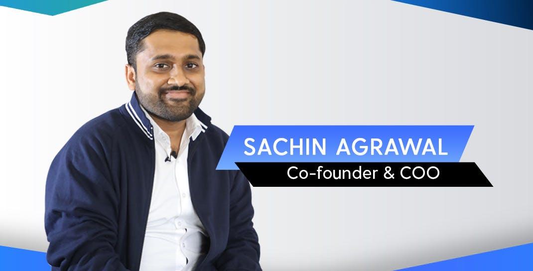Sachin Agrawal, Co-founder & COO, Bizongo