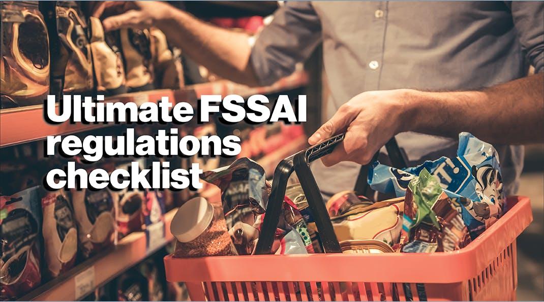 Ultimate FSSAI regulations checklist