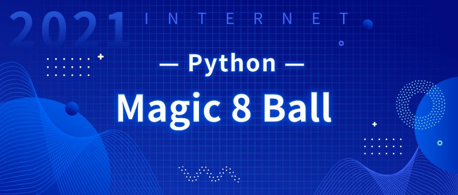 Python Project for Kids: Python Magic 8 Ball