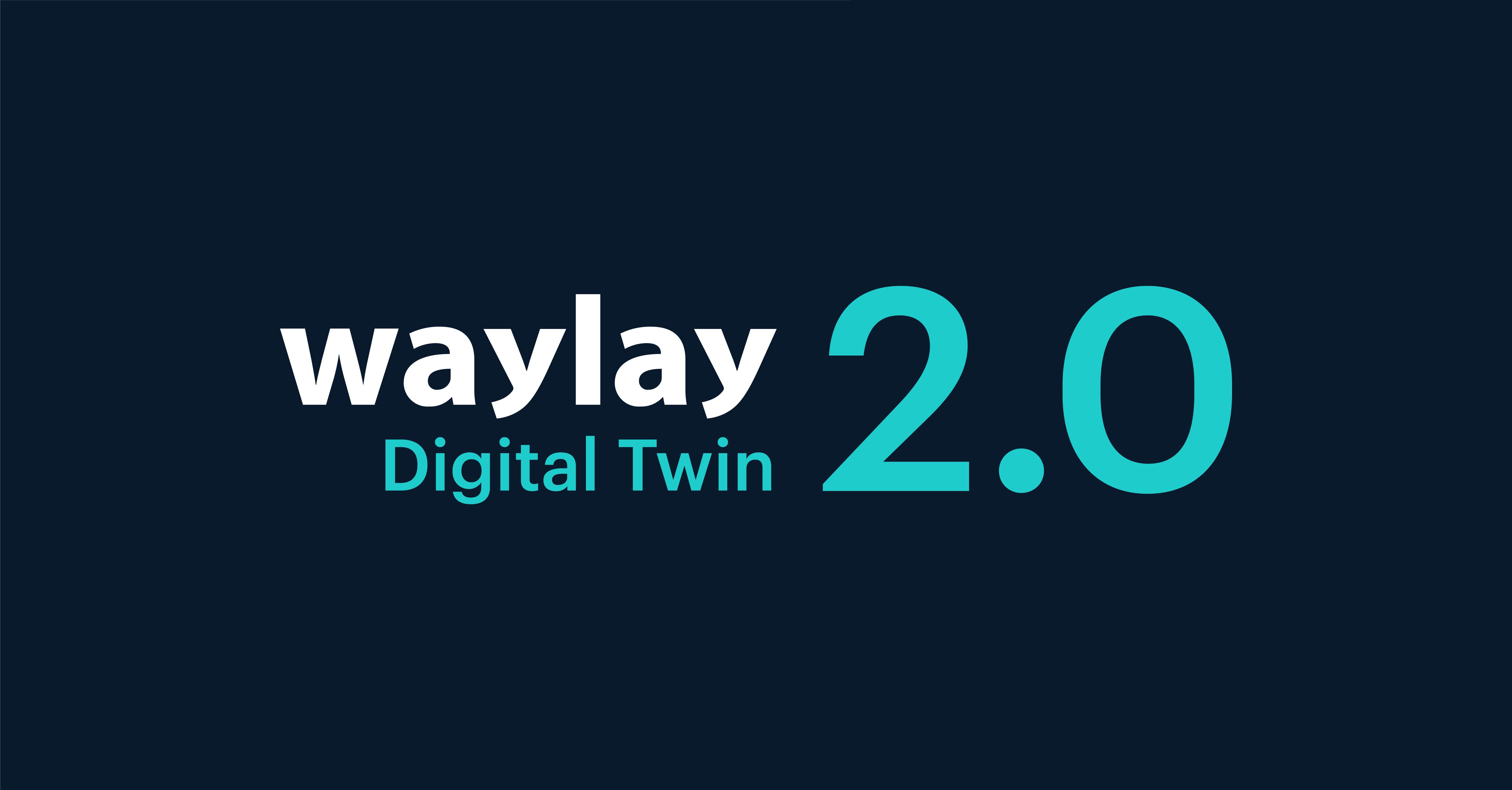 Waylay Digital Twin 2.0